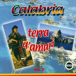 Calabria terra d'amuri, vol. 2