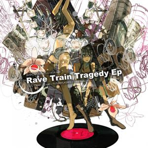 Rave Train Tragedy - EP