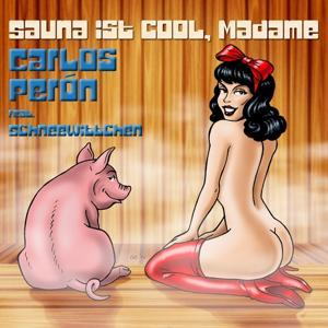 Sauna ist cool, Madame (feat. Schneewittchen)