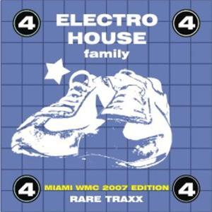 Electro House Family, Vol. 4 (Rare Traxx)