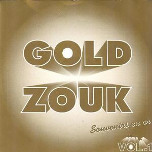 Gold Zouk, vol. 1 (Souvenirs en or)