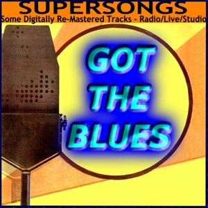 Supersongs - Got The Blues