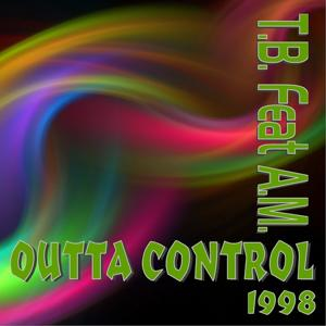 Outta Control (feat. A.M.)