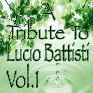 A Tribute to Lucio Battisti, Vol. 1