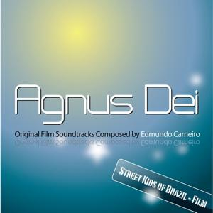 Agnus Dei - Street Kids of Brazil (Original Soundtrack)