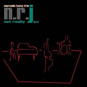N.R.J. Not Really Jazz