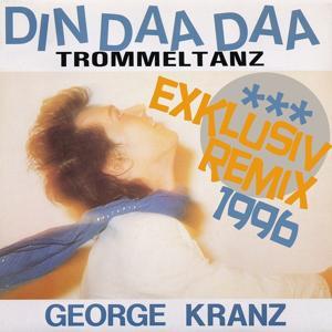 Din Daa Daa (Exklusiv Remix 1996)