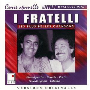 I Fratelli (Les plus belles chansons corses)