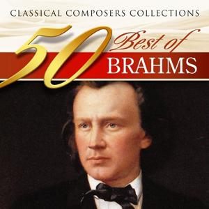 Classical Composers Collections: 50 Best of Brahms