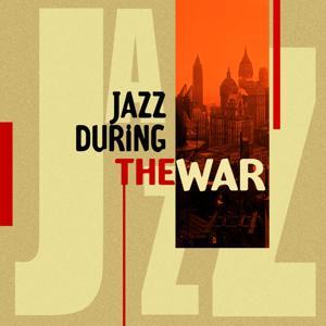 Jazz During the War
