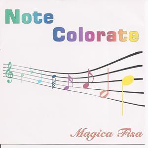 Note Colorate. Magica Fisa