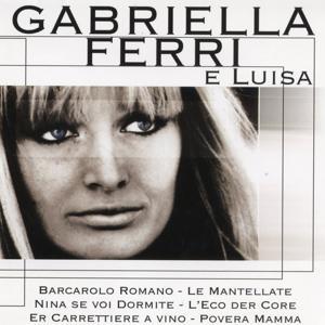 Gabriella Ferri E Luisa
