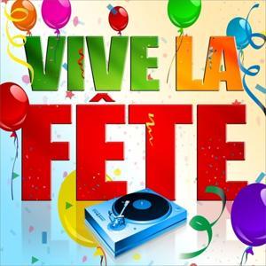 Vive la fête (spécial ambiance) - EP