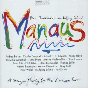 Manaus (A Strange Meeting On The Amazonas River)