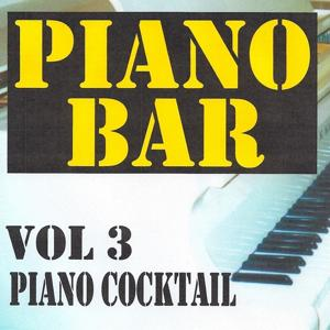 Piano bar volume 3 - piano cocktail