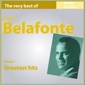 The Very Best of Harry Belafonte, Vol. 1: The Greatest Hits (Made In USA)