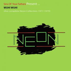 Wuh! Wuh! (The Complete Neon Collection 1977-1979)