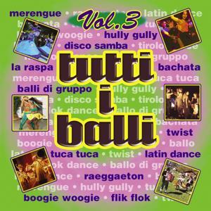 Tutti i Balli Vol. 3