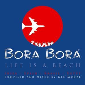 Bora Bora - Life Is A Beach