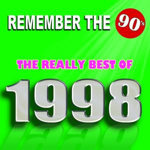 Remember the 90's : The Really Best of 1998