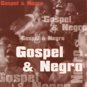Gospel And Negro