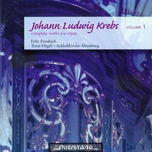 Johann Ludwig Krebs - complete works of organ Vol. 1