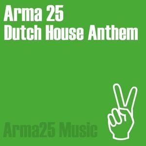 Dutch House Anthem