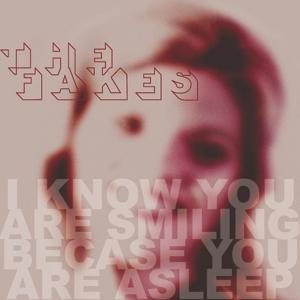 I Know You Are Smiling Because You Are Asleep