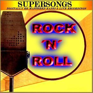 Supersongs - Rock 'n' Roll