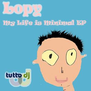 My Life Is Minimal EP