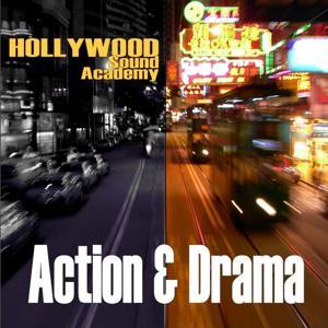 Hollywood Sound Academy-Action & Drama Themes