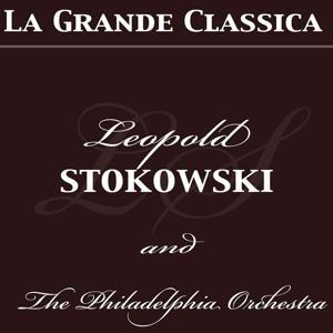 La grande classica: Leopold Stokowski
