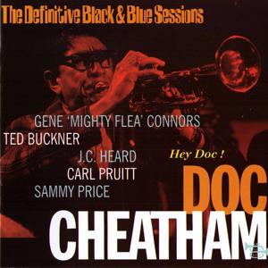 Hey Doc (The Definitive Black & Blue Sessions) [Paris & Toulouse, France 1975]