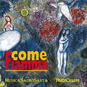 Come fiamma