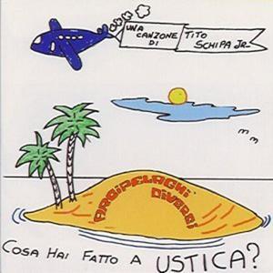 Cosa hai fatto a Ustica?