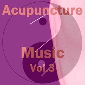 Acupuncture Music, Vol. 3