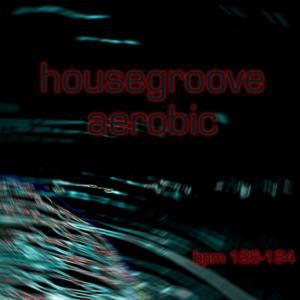 Housegroove Aerobic