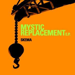 Mystic Replacement E.P.