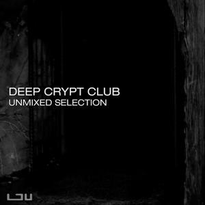 Deep Crypt Club Umixed Selection (MP3 EP)