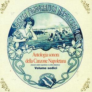 Antologia sonora della canzone napoletana, Vol. 16