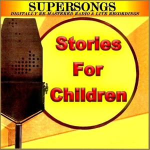 Supersongs - Stories For Children