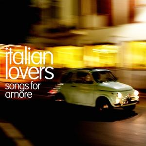 Italian Lovers (Songs For Amore)