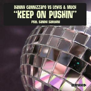 Keep On Pushin featuring Sandhi Santini