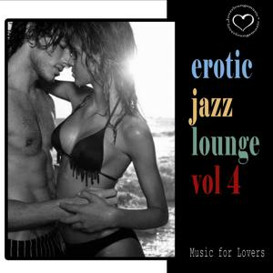 Erotic Jazz Lounge Vol.4