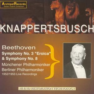 Beethoven : Symphony No. 3 - Eroica & Symphony No. 8