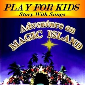 Adventure On Magic Island (Story With Songs)