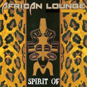 Spirit of African Lounge