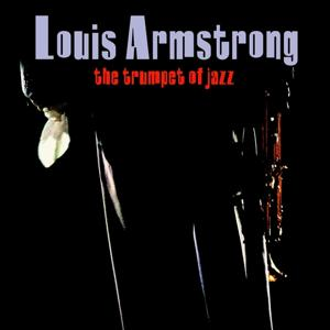Louis Armstrong (The Trumpet Of Jazz CD1)