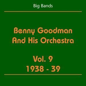 Big Bands (Benny Goodman And His Orchestra Volume 9 1938-39)