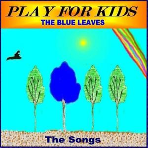 The Blues Leaves (The Songs)